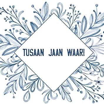 Tusaan Jaan Waari