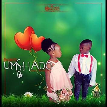 Umshado (feat. King Benedict)