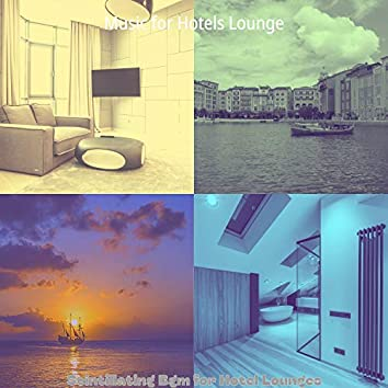 Scintillating Bgm for Hotel Lounges