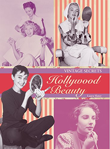 Vintage Secrets: Hollywood Beauty