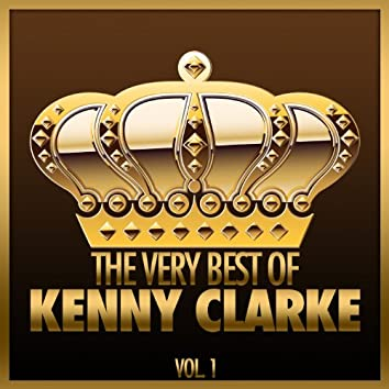 The Very Best of Kenny Clarke, Vol. 1