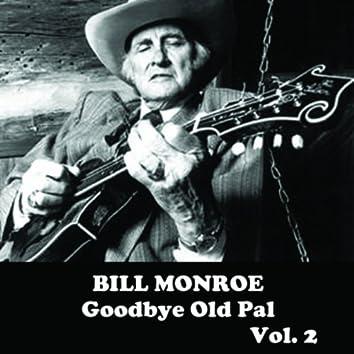 Goodbye Old Pal, Vol. 2