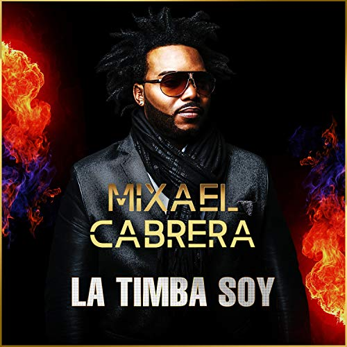 La Timba Soy - Mixael Cabrera