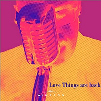 Love Things Are Back
