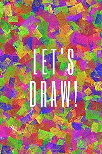 Let's draw!: Notebook 120 Pages 6 x 9