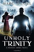 Unholy Trinity (Michael Biörn) (Volume 2)