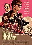 Póster de la película Baby Driver – Tamaño 30 cm x 46 cm (300 mm x 460 mm) acabado esmerilado...
