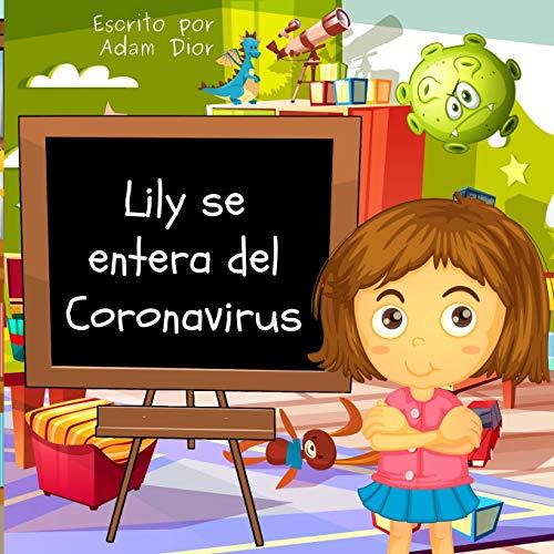 Lily Se Entera del Coronavirus (Spanish Edition)