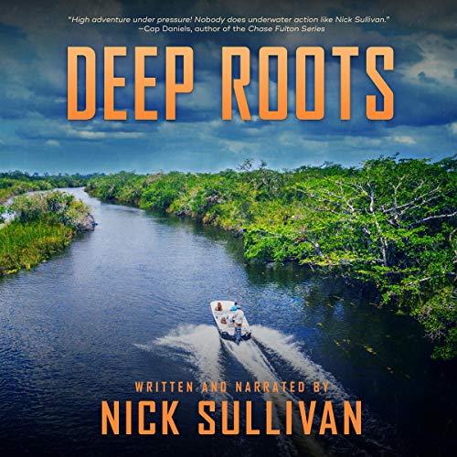 Deep Roots Audiobook By Nick Sullivan cover art