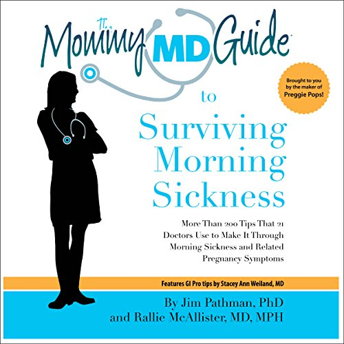 Mommy MD Guide to Surviving Morning Sickness  By  cover art
