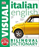 Italian English Bilingual Visual Dictionary (DK Bilingual Visual Dictionaries) (Paperback)