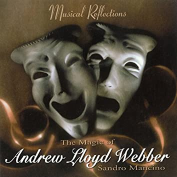 The Magic of Andrew Lloyd Webber