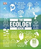 The Ecology Book: Big Ideas Simply Explained - DK