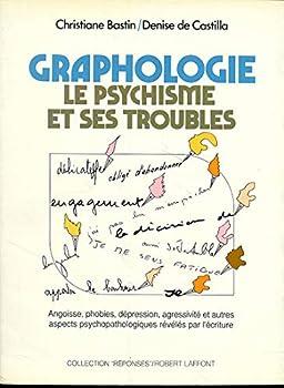 Paperback Graphologie : Le psychisme et ses troubles (Réponses santé) (French Edition) [French] Book