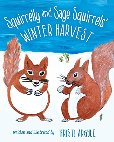Squirrelly and Sage Squirrels' Winter Harvest