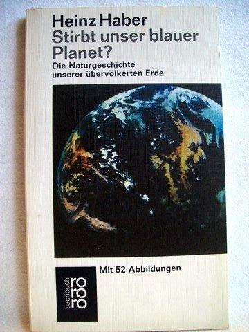Stirbt unser blauer Planet?