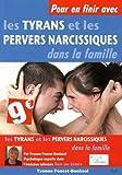 Pour en finir avec les tyrans et les pervers narcissiques dans la famille - Chiron - 09/06/2015