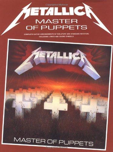 Metallica Master Of Puppets Tab (Album): Songbook, Grifftabelle für Gitarre