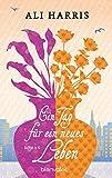 Ein Tag für ein neues Leben: Roman (German Edition)