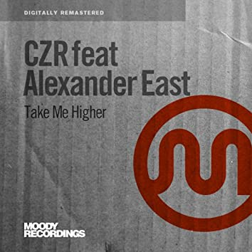 Take Me Higher (feat. Alexander East)