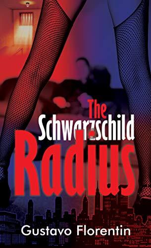 The Schwarzschild Radius: A Thriller (English Edition)