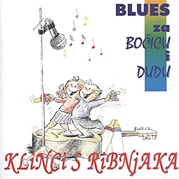 Blues Za Bočicu I Dudu