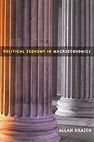 Political Economy in Macroeconomics by Allan Drazen(2002-01-15)
