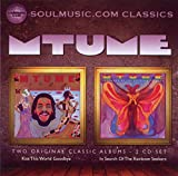 Songtexte von Mtume - Kiss This World Goodbye / In Search of the Rainbow Seekers