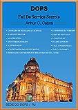 DOPS FUI DO SERVIÇO SECRETO (Portuguese Edition)