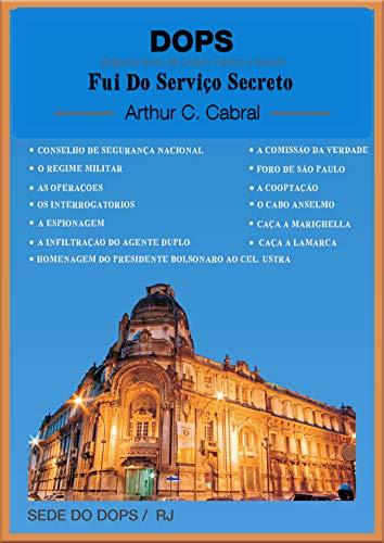 DOPS FUI DO SERVIÇO SECRETO
