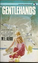Gentle Hands by M. E. Kerr