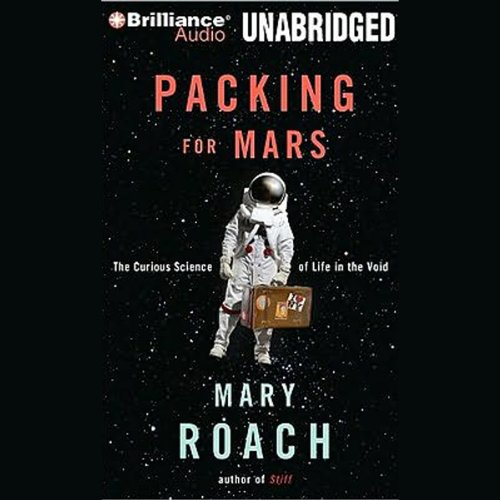 Packing for Mars audiobook cover art