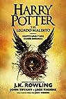 Harry Potter y el legado maldito: El guión oficial de la producción original del West End par Rowling