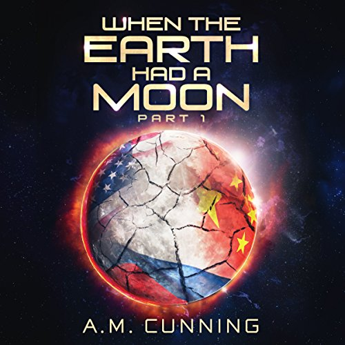 When the Earth Had a Moon: Part 1 cover art