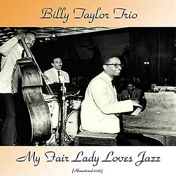 My Fair Lady Loves Jazz (feat. Gerry Mulligan / Anthony Ortega / Don Elliott / Quincy Jones) [Remastered 2018]