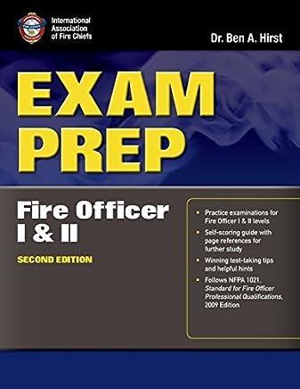 Exam Prep: Fire Officer I & II (Exam Prep (Jones & Bartlett Publishers)) by Performance Training Systems, Dr. Ben Hirst, (2010) Paperback