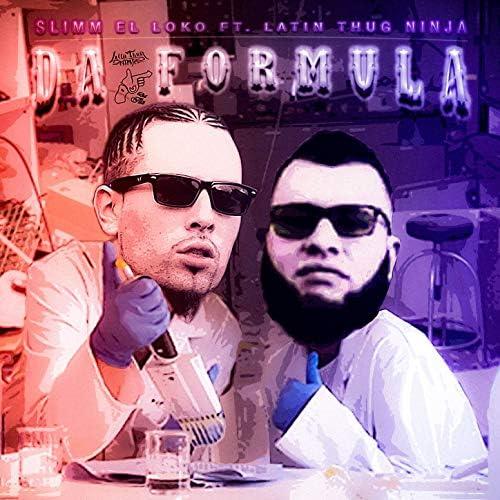 Slimm El Loko feat. Latin Thug Ninja feat. Latin Thug Ninja