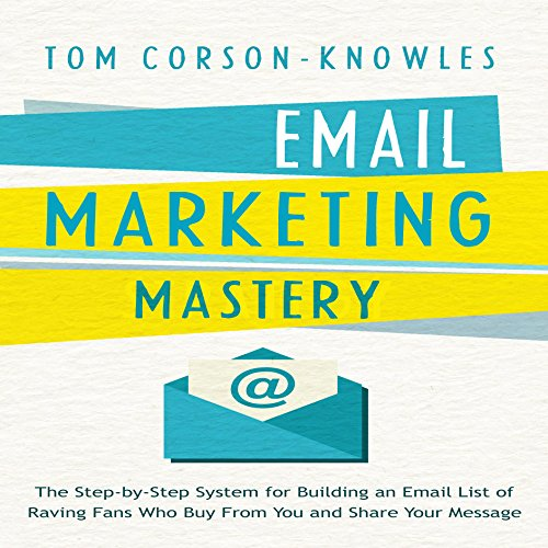Email Marketing Mastery audiobook cover art