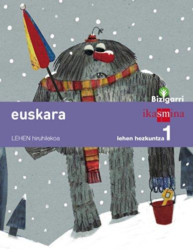 Euskara. Lehen Hezkuntza 1. Bizigarri - 9788498552638