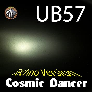 Cosmic Dancer (Techno Version)