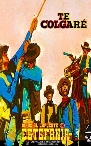 Te colgaré (Colección Oeste) (Spanish Edition)