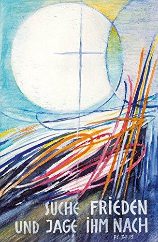 Jahreslosung 2019 - Poster 40 x 60 cm: Suche Frieden und jage ihm nach. Psalm 34,15