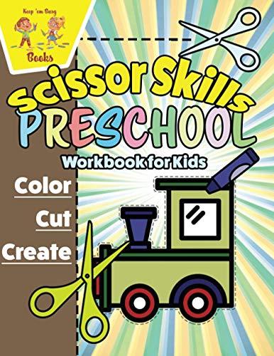 Scissor Skills Preschool Workbook for Kids: Cutting Practice for Preschoolers