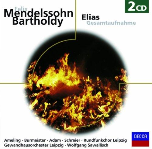 Mendelssohn: Elijah, Op.70, MWV A25 - German Text / Part 2 - No.32: