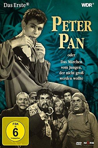 Peter Pan oder Das Märchen vom Jungen, der nicht groß werden wollte