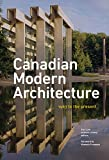 Frampton, K: Canadian Modern Architecture: A Fifty Year Retrospective, from 1967 to the Present - Elsa Lam