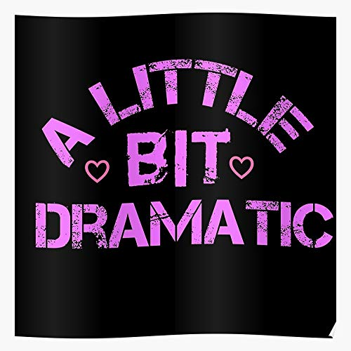 Dramatic Little Bit A Trending 2020 Home Decor Wall Art Print Poster !