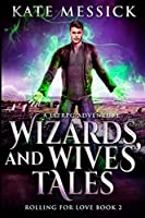 Wizards and Wives' Tales: Large Print Edition