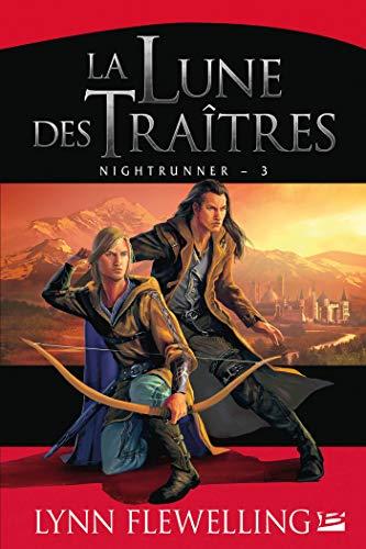 Nightrunner, Tome 3: La Lune des traîtres
