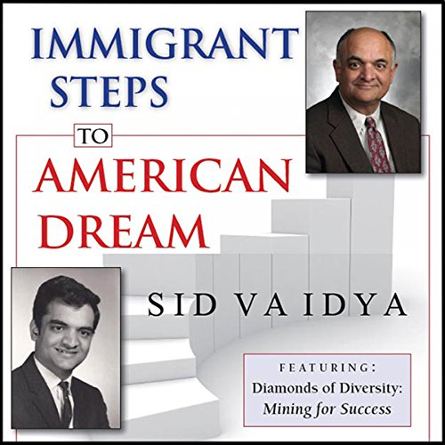 Immigrant Steps to American Dream audiobook cover art